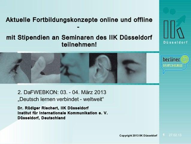 Aktuelle Fortbildungskonzepte online und offline                       -mit Stipendien an Seminaren des IIK Düsseldorf    ...