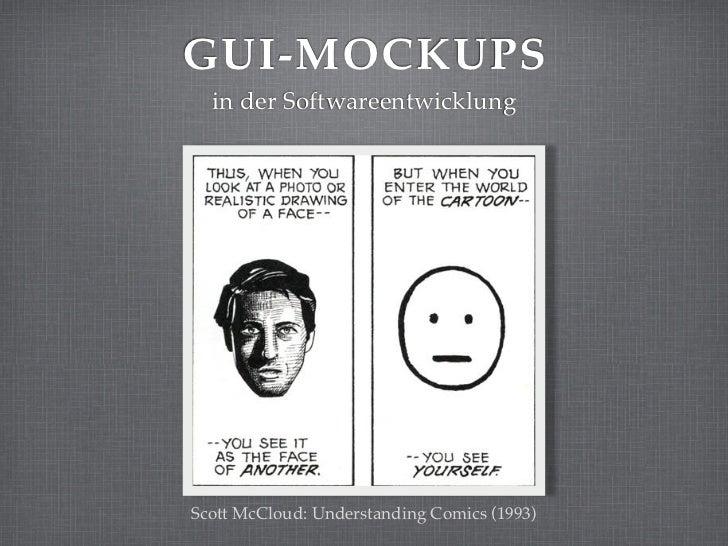 GUI-MOCKUPS  in der SoftwareentwicklungScott McCloud: Understanding Comics (1993)