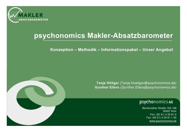 psychonomics Makler-Absatzbarometer    Konzeption – Methodik – Informationspaket – Unser Angebot                         T...