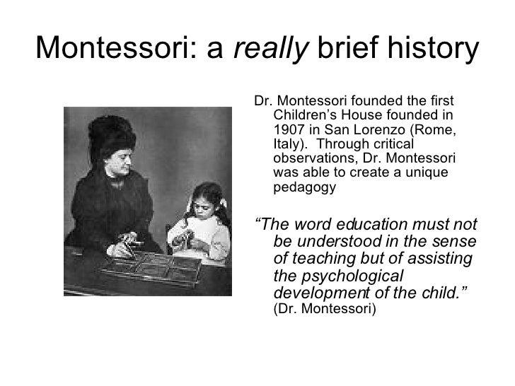Origin of the montessory method?