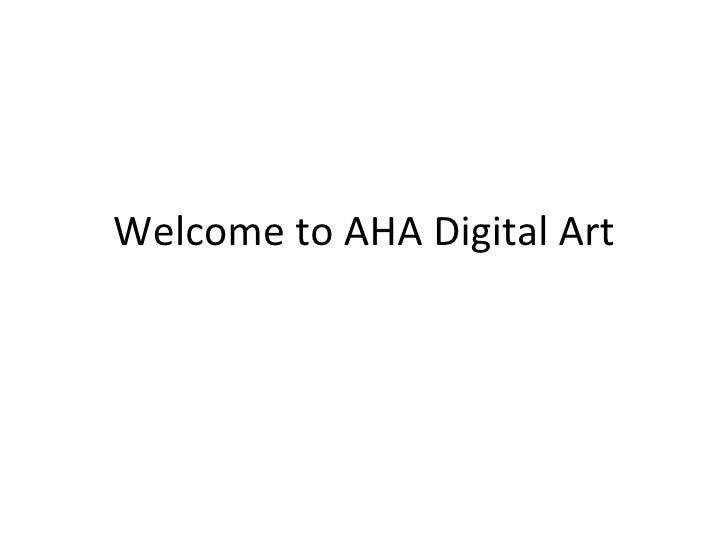 Welcome to AHA Digital Art