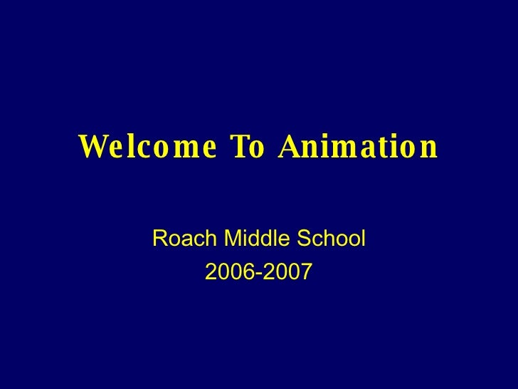 Welcome to Animation Class