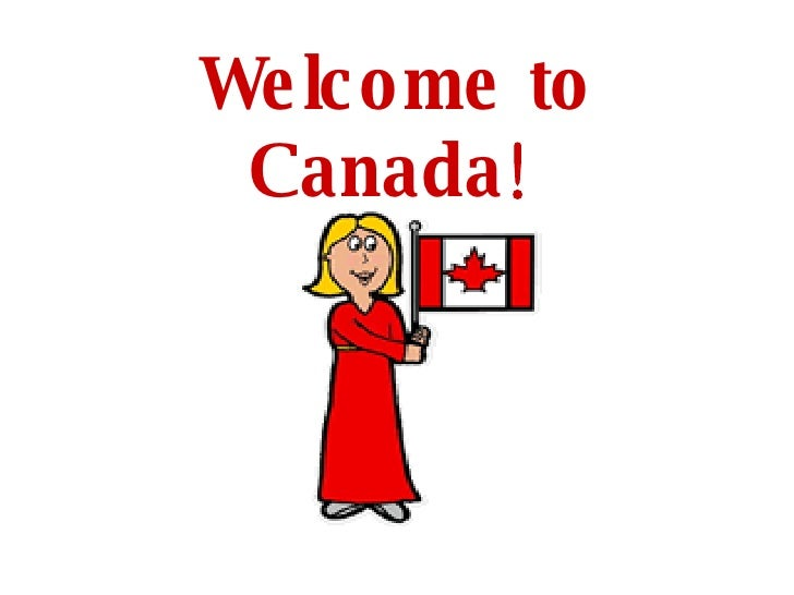 [Image: welcome-to-canada-1-728.jpg?cb=1189637302]