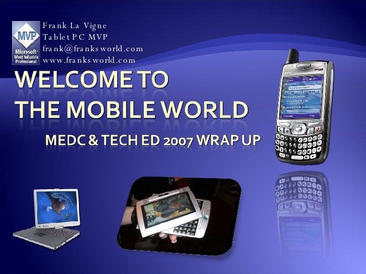 Frank La Vigne Tablet PC MVP [email_address] www.franksworld.com