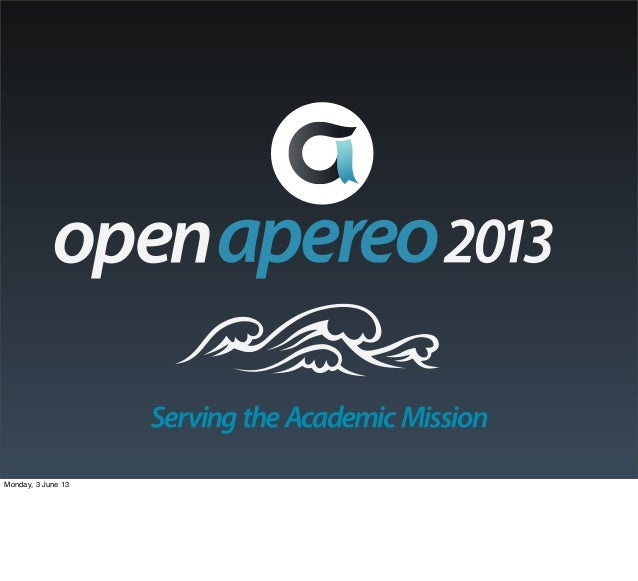 Welcome to Open Apereo 2013