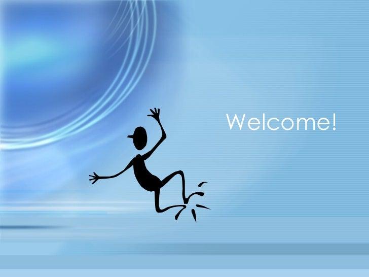 Welcome (dorky)