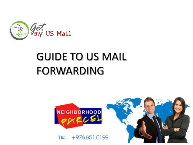 GUIDE TO US MAIL FORWARDING