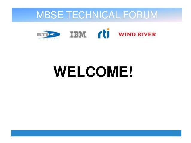 MBSE TECHNICAL FORUM, JUNE 20TH 2013BTI, 4930 Corporate Drive Suite A, Huntsville, AL 35805 www.brocktec.com Ph. 256-705-3...