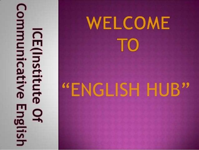 """""""ENGLISH HUB"""""""