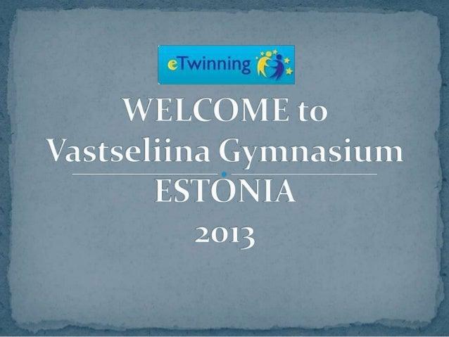 Welcome to ESTONIA!
