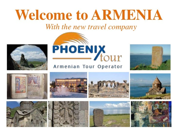 Welcome to ARMENIA   With the new travel company