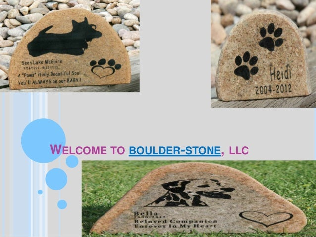 WELCOME TO BOULDER-STONE, LLC