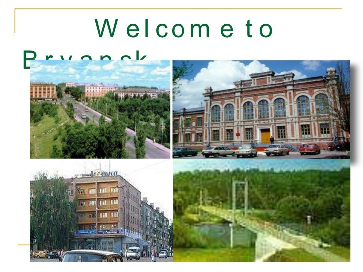 Welcome to Bryansk