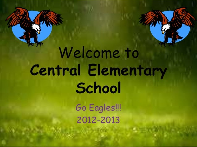 Welcome to central web power point april