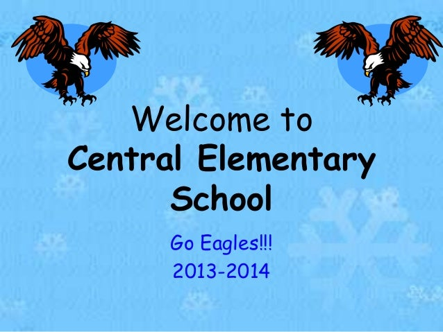 Welcome to central web power point jan 2014