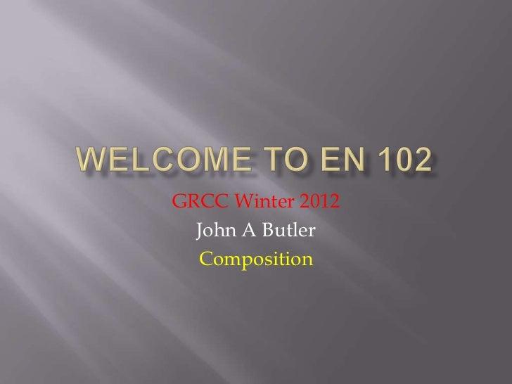 GRCC Winter 2012  John A Butler  Composition