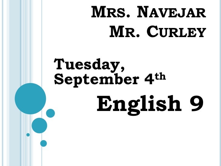 Welcome to english 9 week of tuesday september 4th