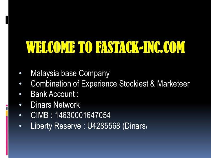 Welcome to Fastack-inc.com<br /><ul><li>Malaysia base Company