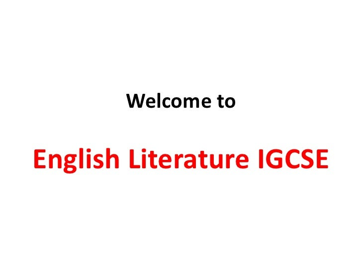Welcome to igcse english literature