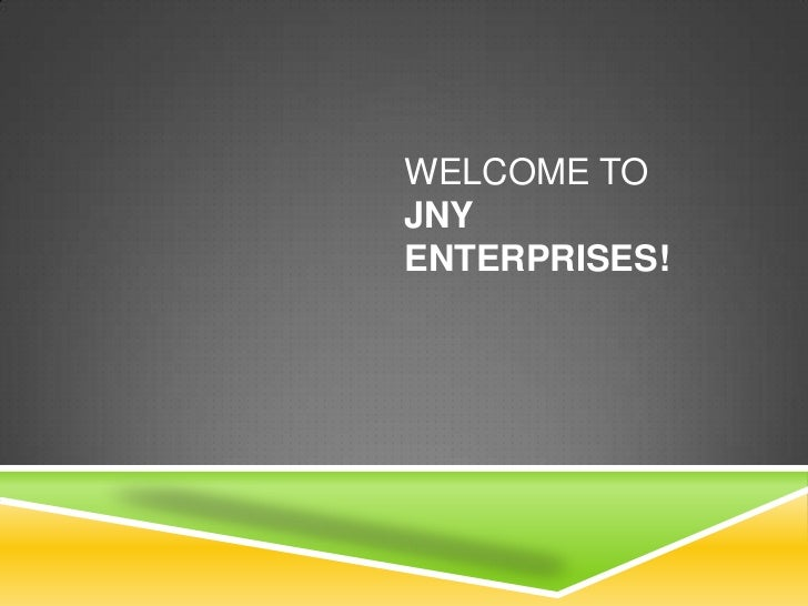 Welcome to JNY Enterprises!