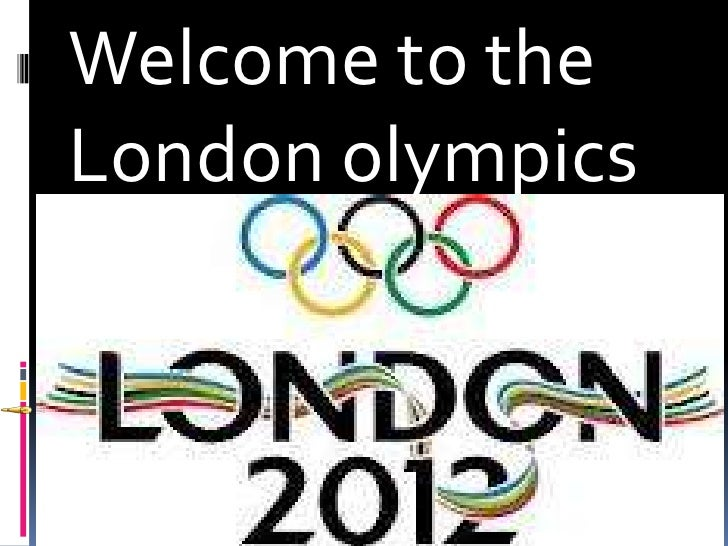 Welcome to theLondon olympics
