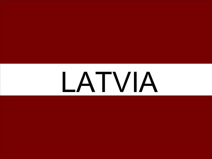 Latvia Presentation