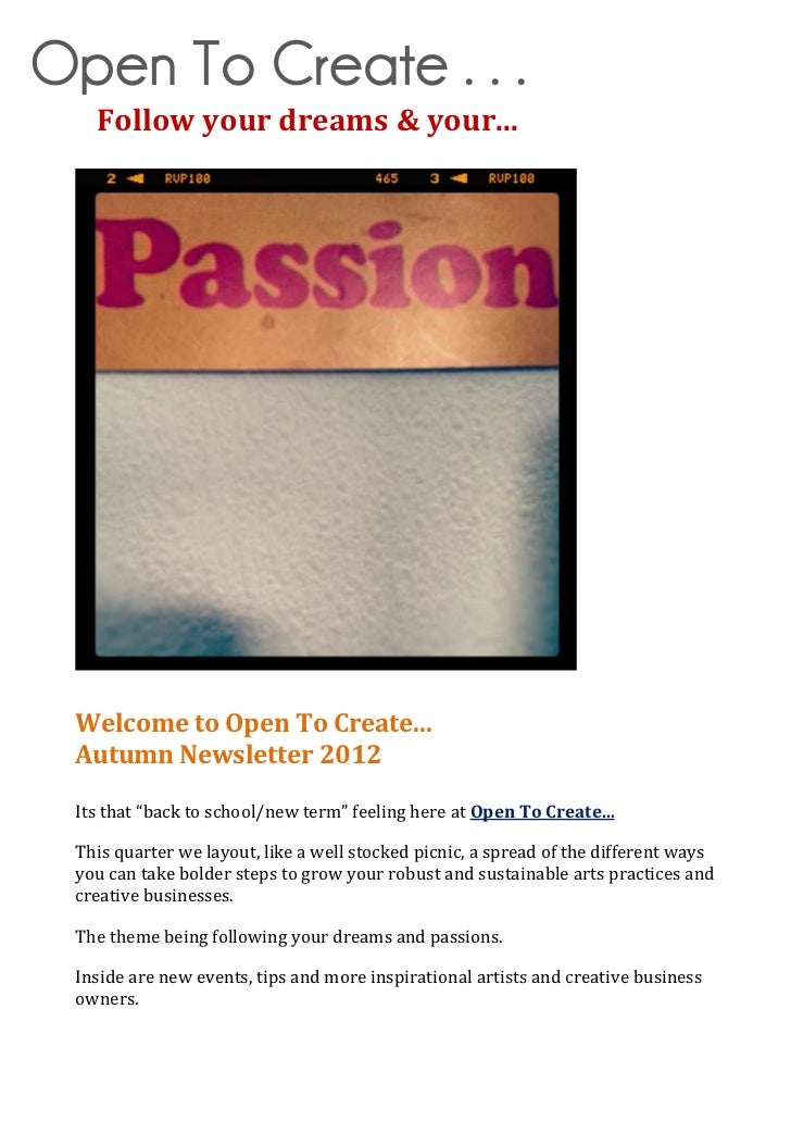 """Open To Create . . .   Follow your dreams & your... Welcome to Open To Create... Autumn Newsletter 2012 Its that """"back to ..."""