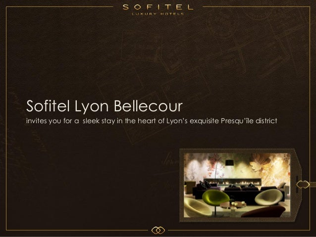 Welcome to Sofitel Lyon Bellecour