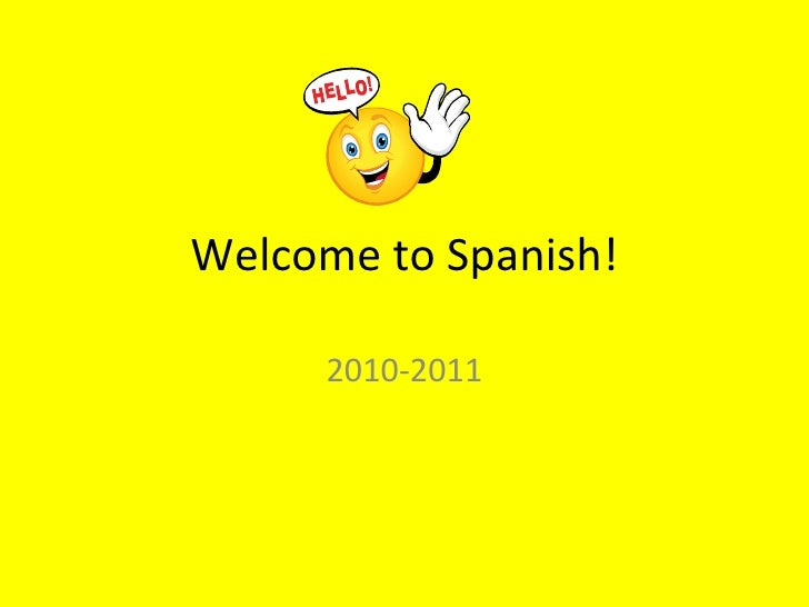 Welcome to Spanish!