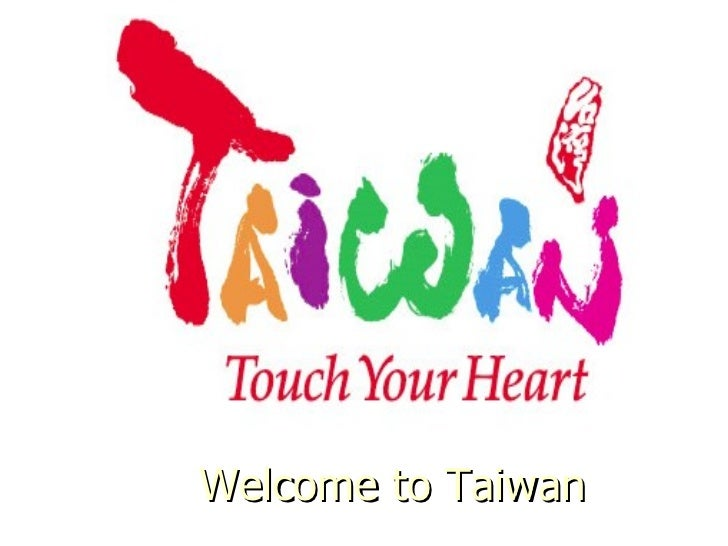 Welcome to Taiwan