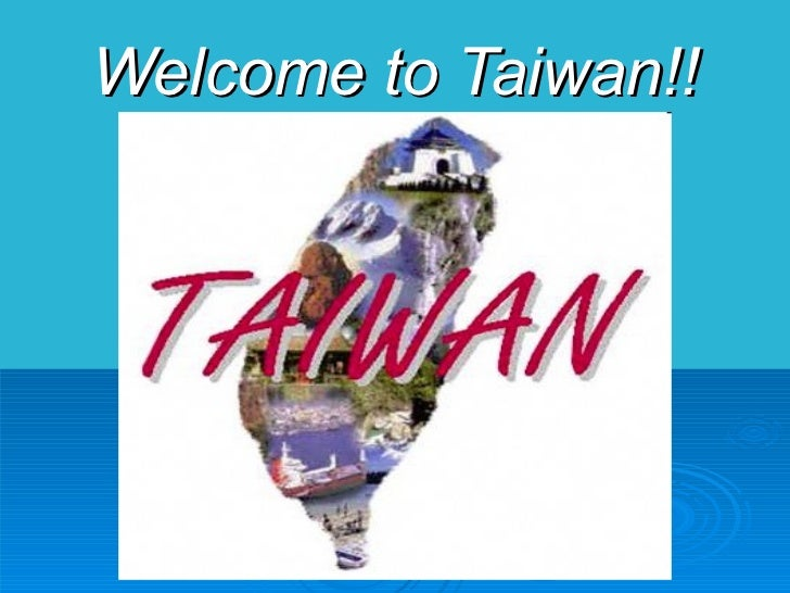 Welcome to Taiwan!!