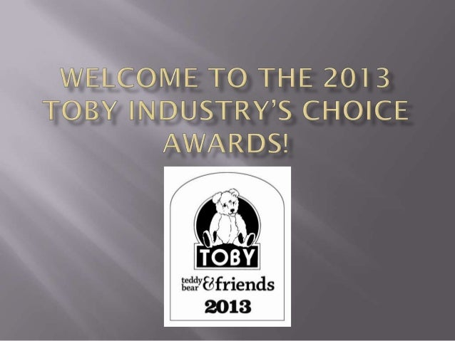 Welcome to the 2013 toby industry's choice awards