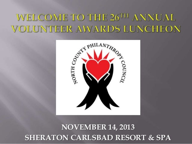 Welcome to the 26th Annual NCPC Volunteer Awards Luncheon