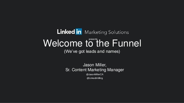 Welcome to the Funnel - Jason Miller MN Search Summit Preso