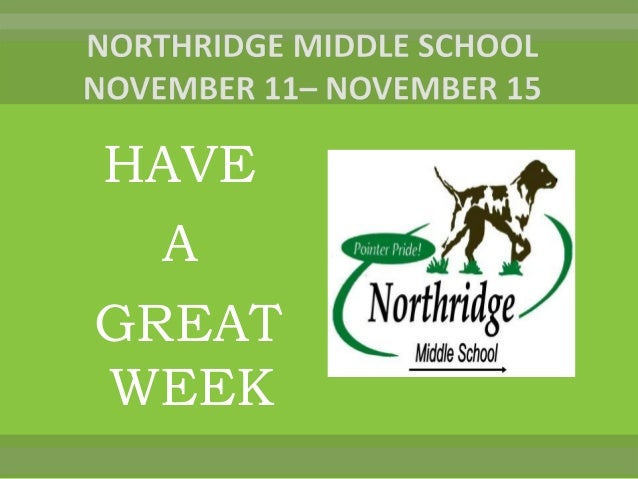 Welcome to the northridge middle 2