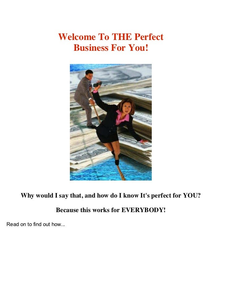 Welcome to the Perfect Business for You