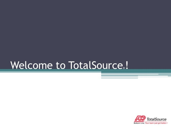 Welcome to TotalSource®!<br />