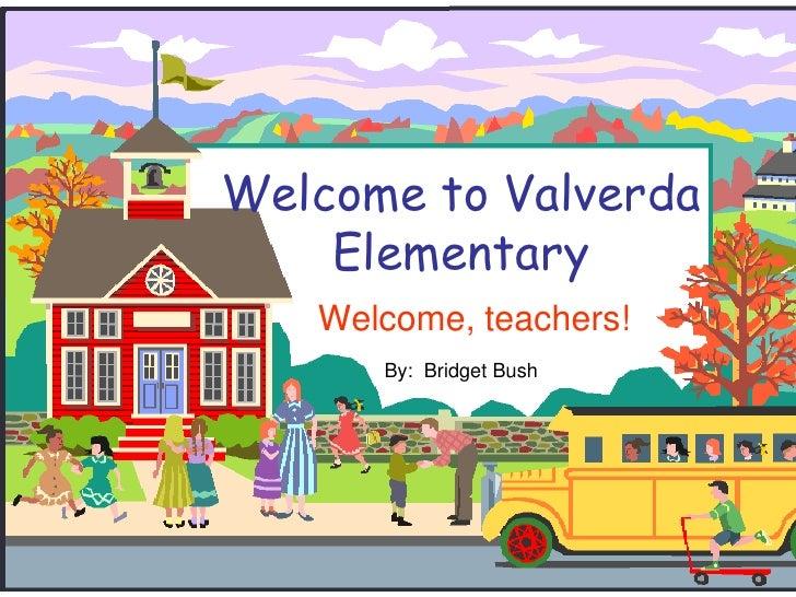 Welcome To Valverda Elementary