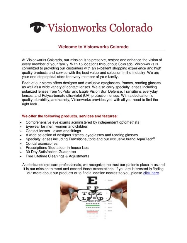 Welcome to Visionworks ColoradoAt Visionworks Colorado, our mission is to preserve, restore and enhance the vision ofevery...
