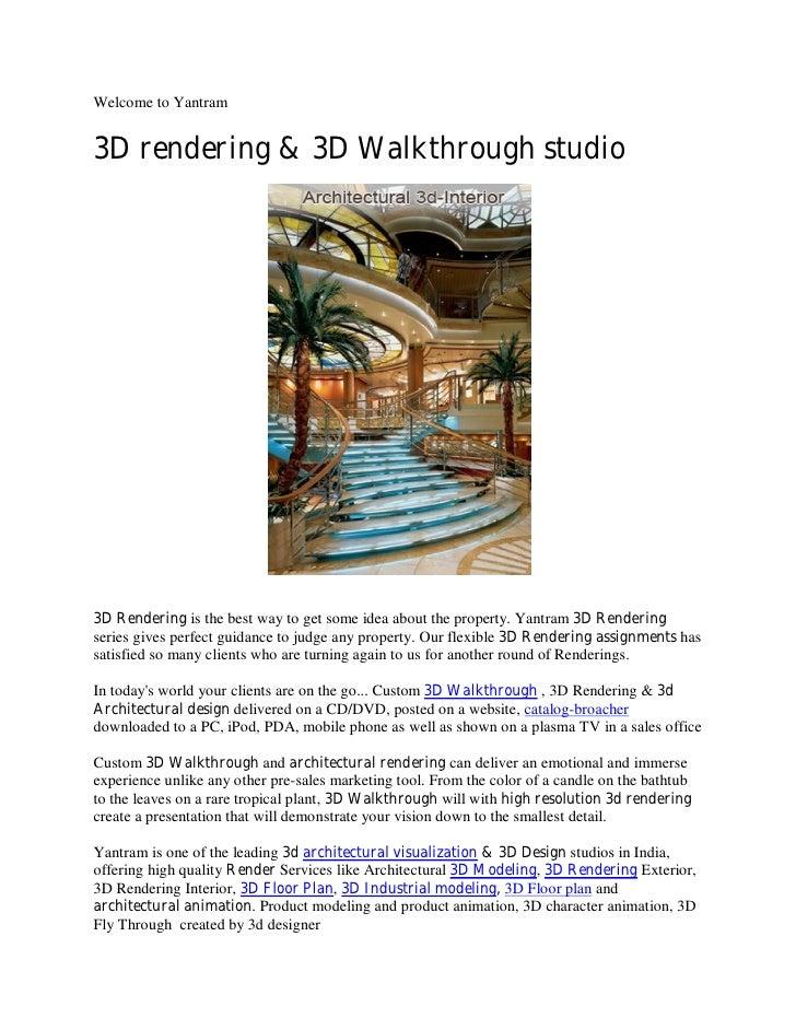 Welcome to Yantram   3D rendering & 3D Walkthrough studio     3D Rendering is the best way to get some idea about the prop...