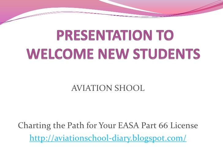 AVIATION SHOOLCharting the Path for Your EASA Part 66 License  http://aviationschool-diary.blogspot.com/