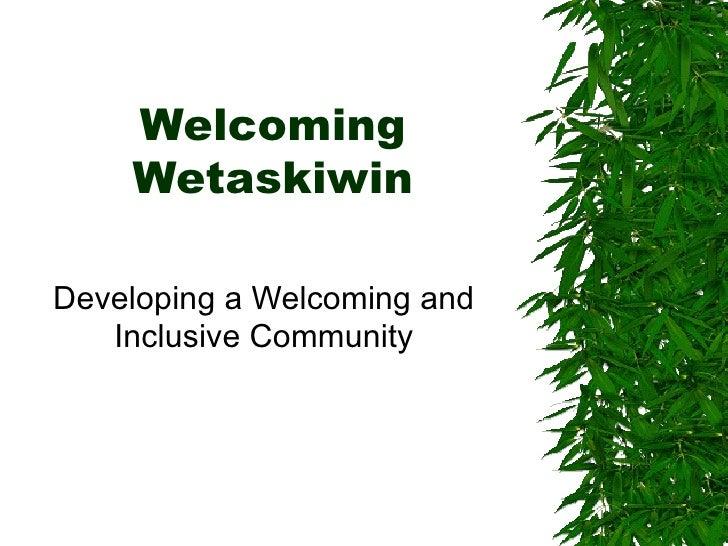 Welcoming wetaskiwin