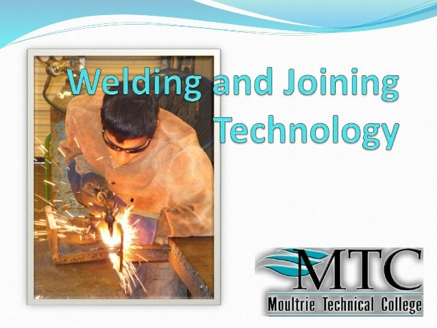 Welding & Joining Technology powerpoint