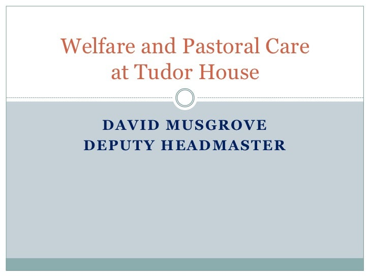 David Musgrove<br />Deputy Headmaster<br />Welfare and Pastoral Care at Tudor House<br />