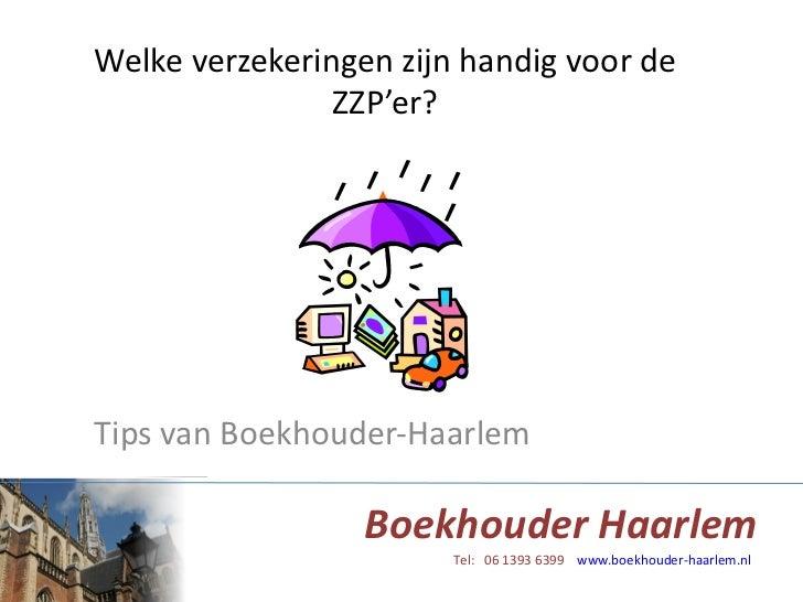 Welke verzekeringen zijn handig voor de ZZP'er? Tips van Boekhouder-Haarlem