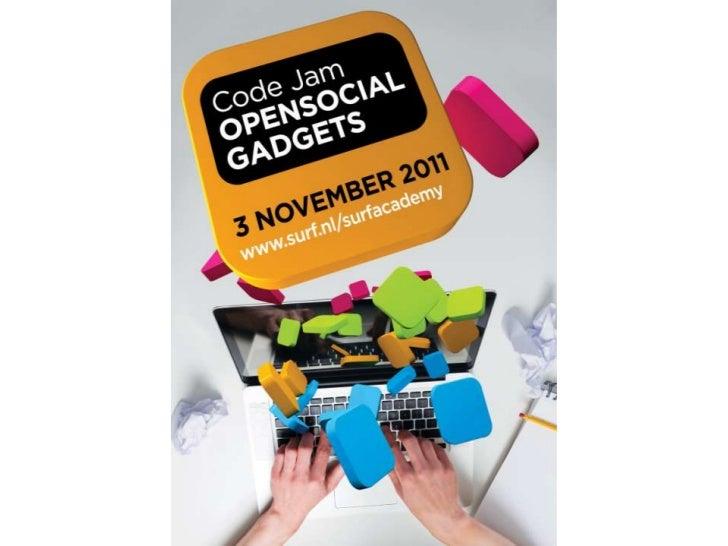Welkom Code Jam OpenSocial gadgets 3 nov. 2011