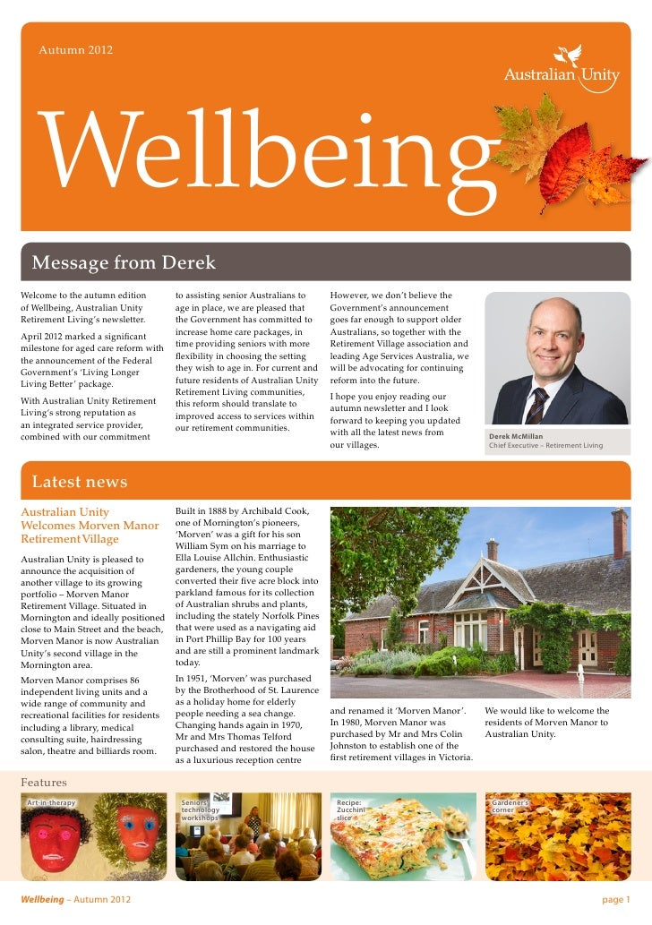 Autumn 2012    Wellbeing  Message from DerekWelcome to the autumn edition           to assisting senior Australians to    ...