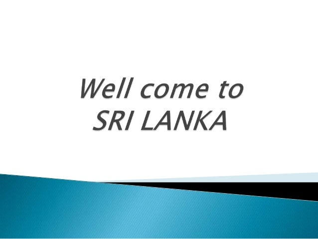Well come to srilanka