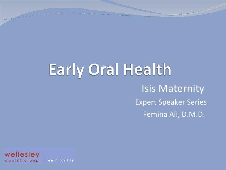 Isis Parenting  Expert Speaker Series Femina Ali, D.M.D.