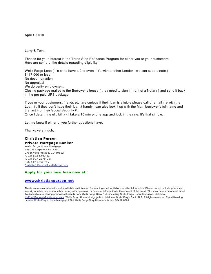 April 1, 2010<br />Larry & Tom,<br />Thanks for your interest in the Three Step Refinance Program for either you or your c...
